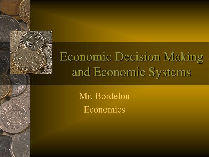 economic decision making and economic systems n.