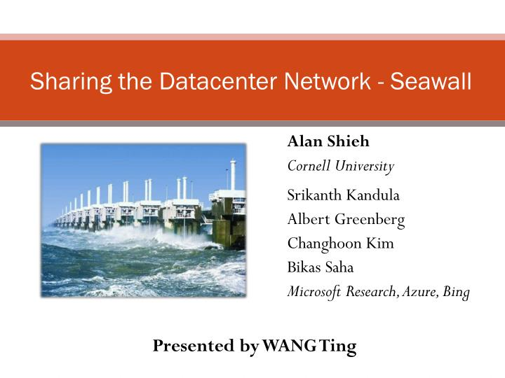 Sharing the datacenter network seawall