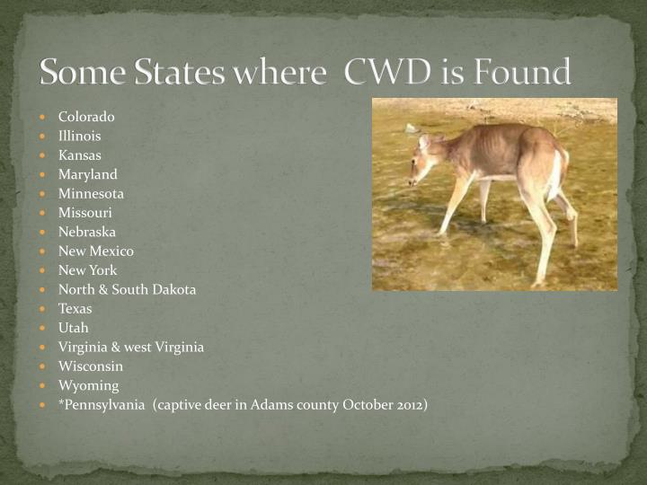 Some States where  CWD is Found