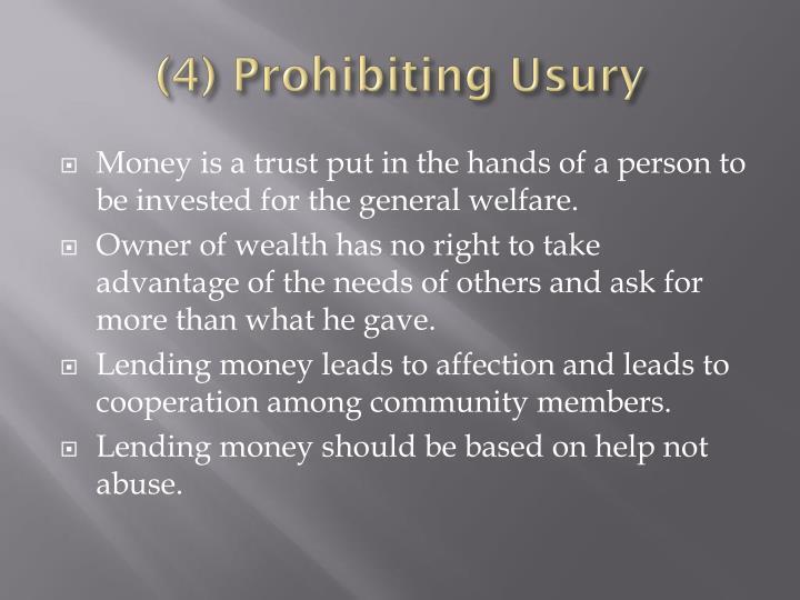 (4) Prohibiting Usury