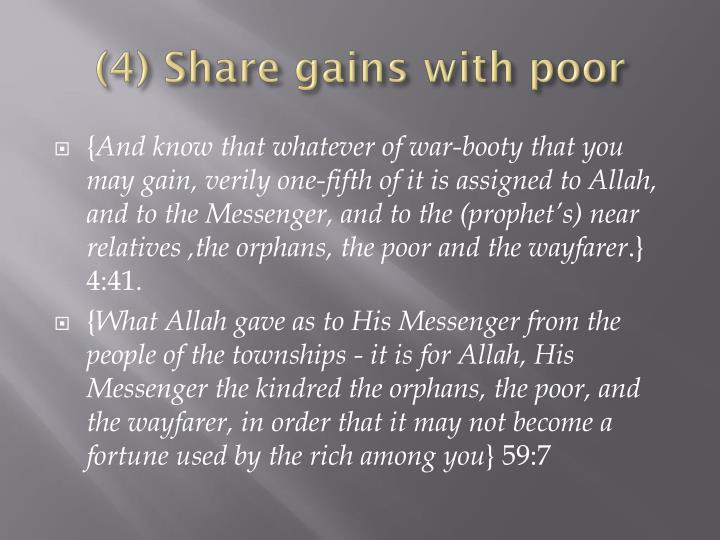(4) Share gains with poor