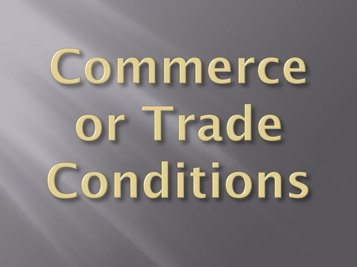 Commerce or Trade