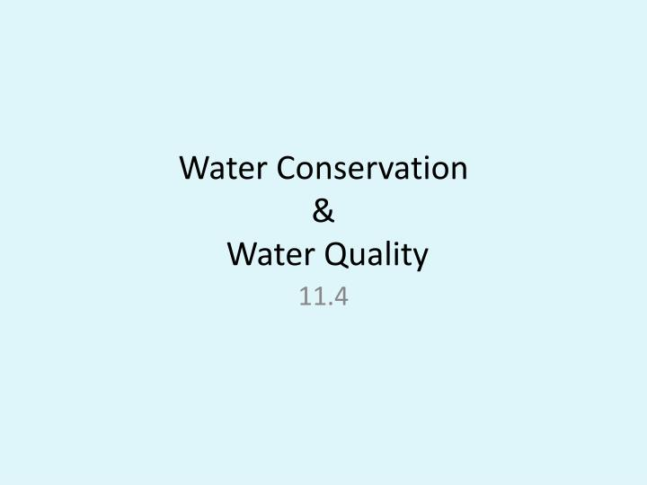 water conservation water quality n.