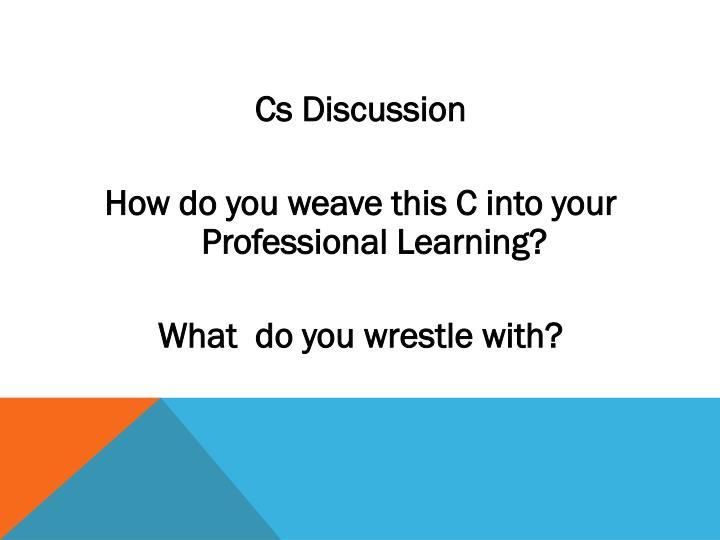 Cs Discussion