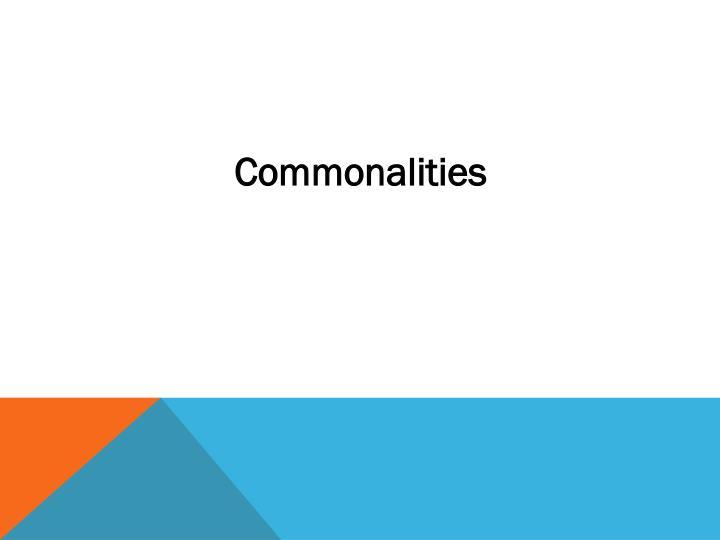 Commonalities