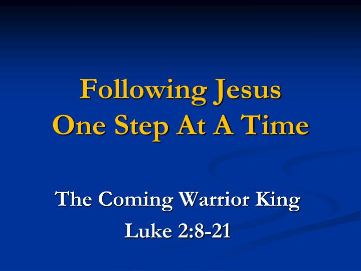 following jesus one step at a time n.