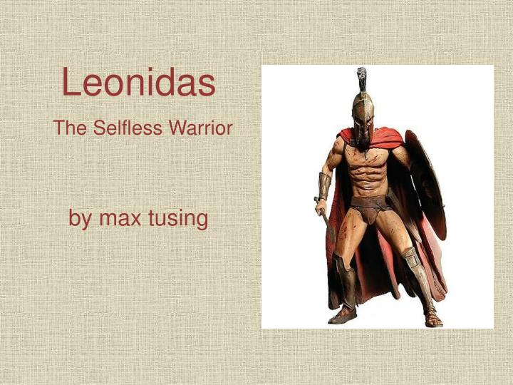 leonidas the selfless warrior by max tusing n.