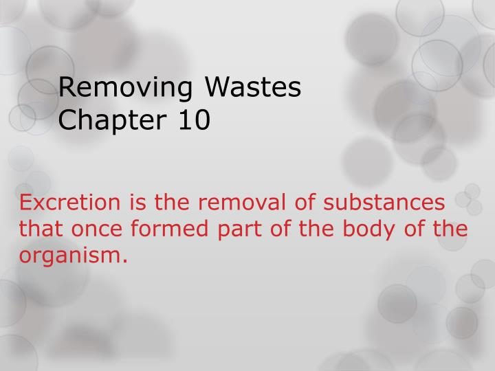 removing wastes chapter 10 n.