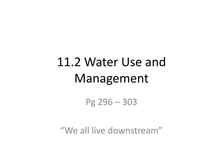 11 2 water use and management n.