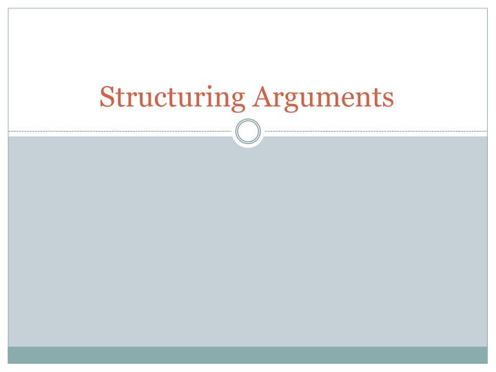 structuring arguments n.