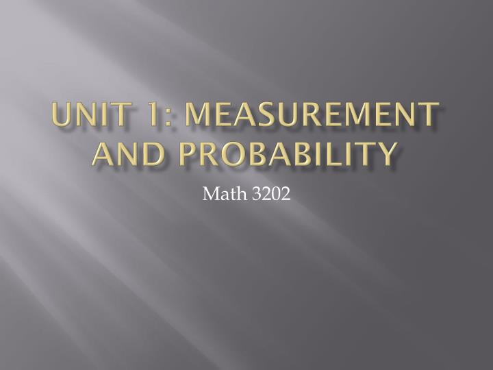 unit 1 measurement and probability n.
