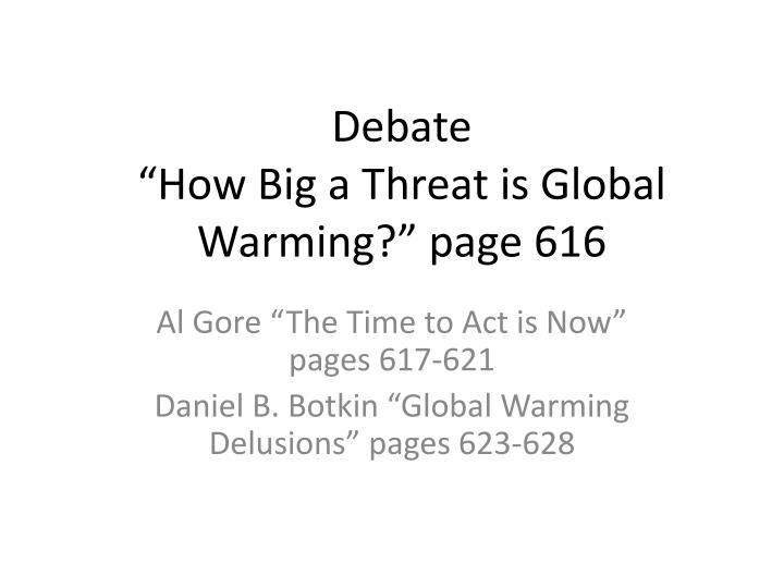 global warming the great delusion essay Is the global warming scare the greatest delusion in history the scare over man-made global warming is not only the scientific scandal of our generation, but a suicidal flight from reality.