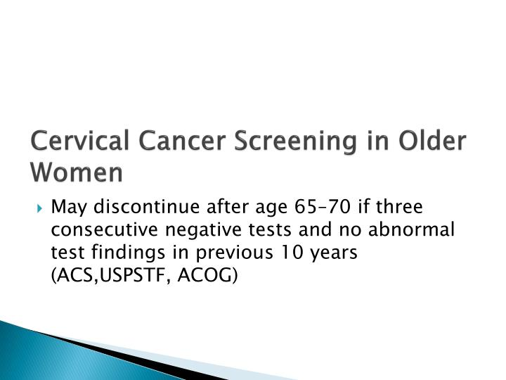 Cervical Cancer Screening in Older Women