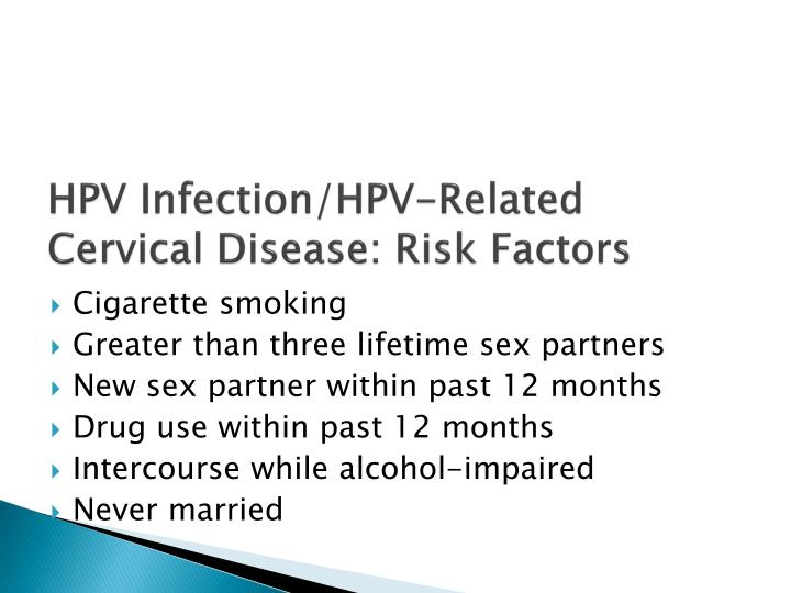 HPV Infection/HPV-Related Cervical Disease: Risk Factors