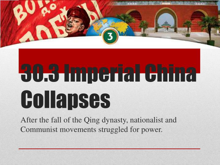 30 3 imperial china collapses