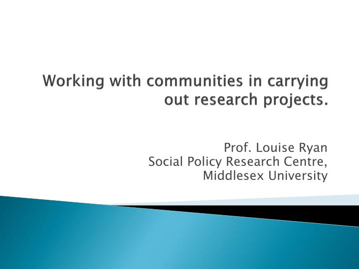 working with communities in carrying out research projects n.
