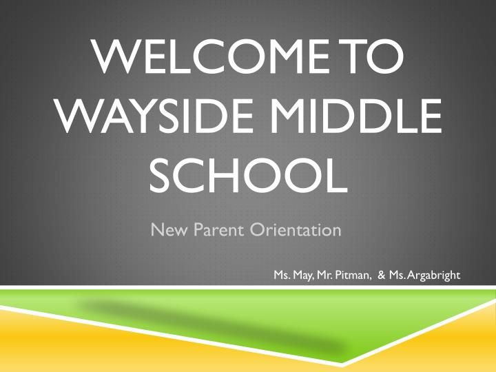 welcome to wayside middle school n.