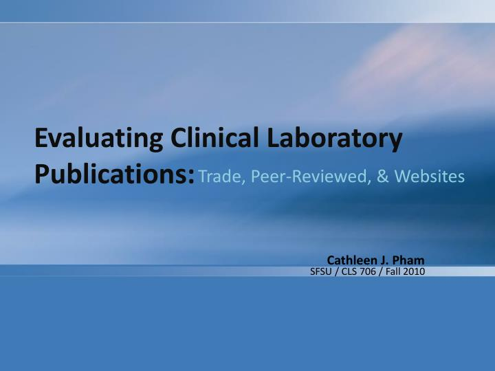 Evaluating clinical laboratory publications