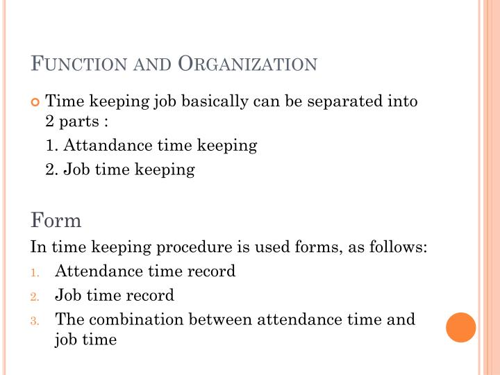 Function and organization