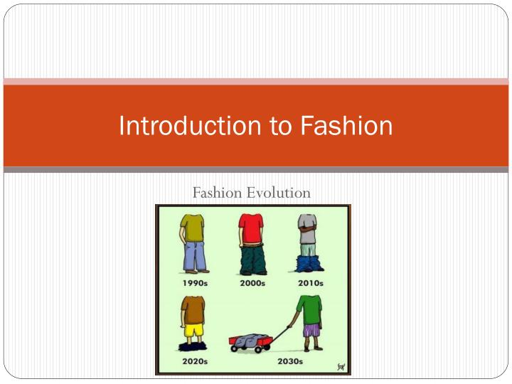 introduction to fashion n.