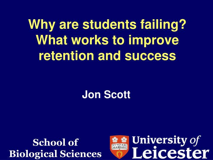 why are students failing what works to improve retention and success n.