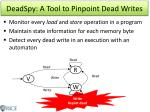 deadspy a tool to pinpoint dead writes