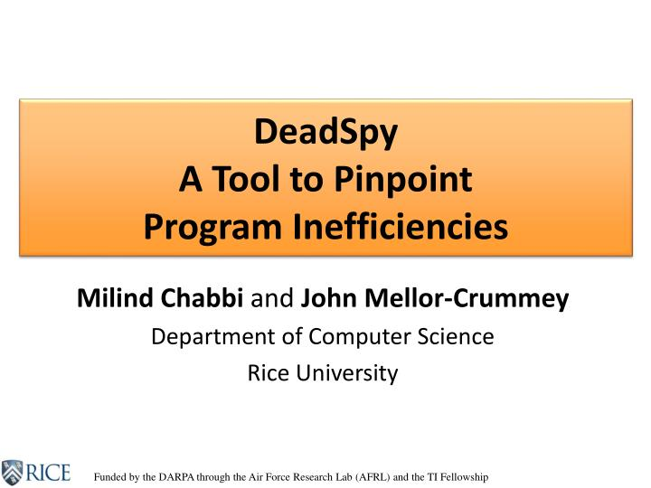 deadspy a tool to pinpoint program inefficiencies