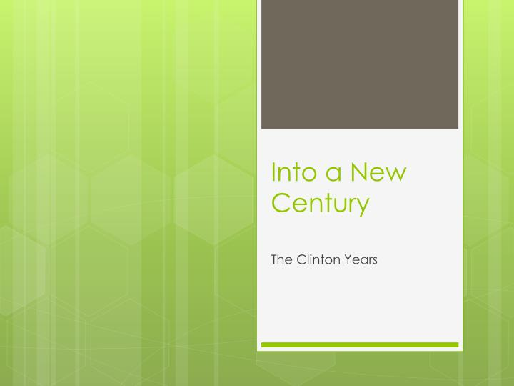 into a new century n.