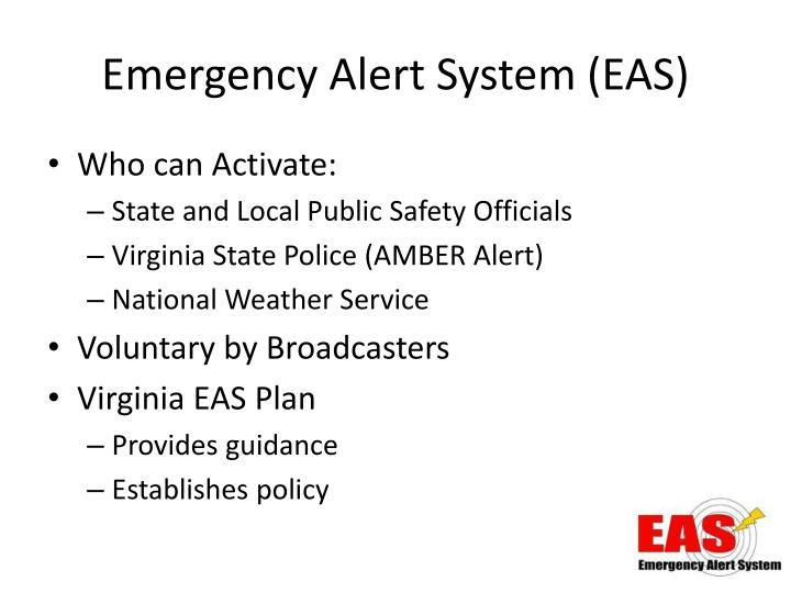 Emergency alert system eas