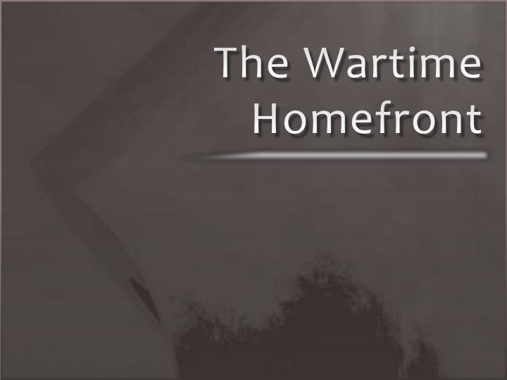 the wartime homefront n.
