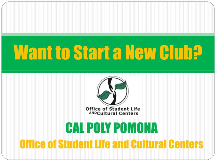 Want to start a new club