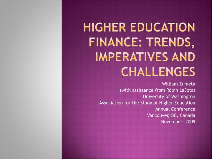 higher education finance trends imperatives and challenges n.