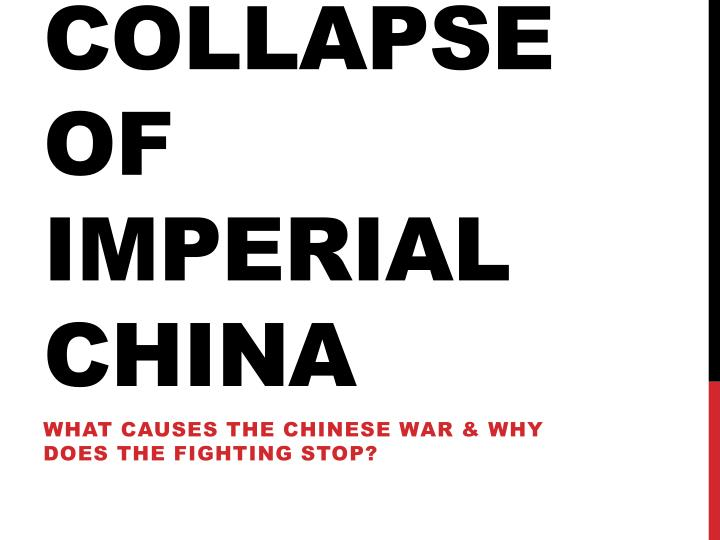 collapse of imperial china n.