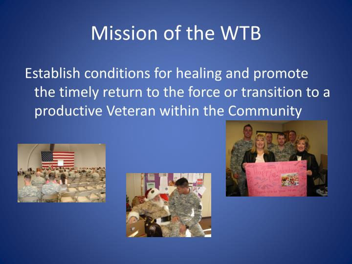 Mission of the WTB