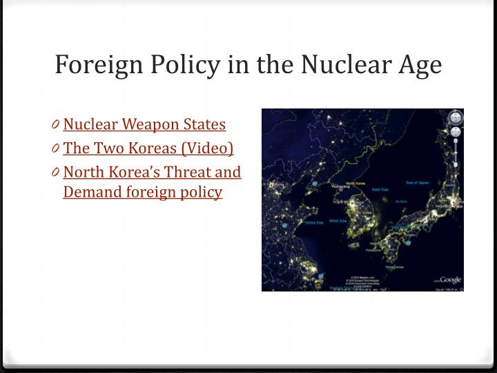 Foreign Policy in the Nuclear Age