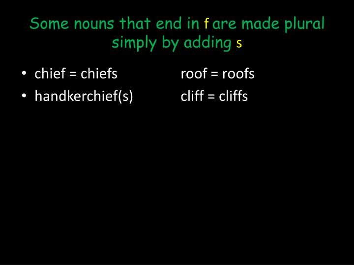 Some nouns that end in
