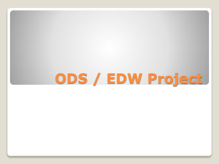 ods edw project n.