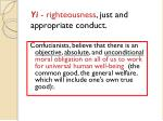 yi righteousness just and appropriate conduct