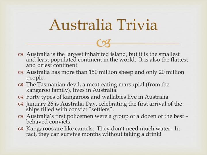 australia trivia Easy science for kids - all about australia australia is the only country that is also a continent read and find out more facts about australia for kids.