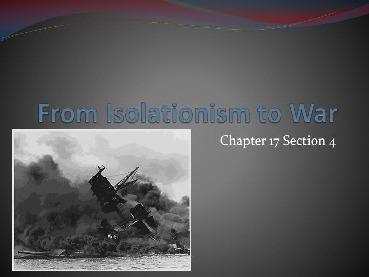 from isolationism to war n.