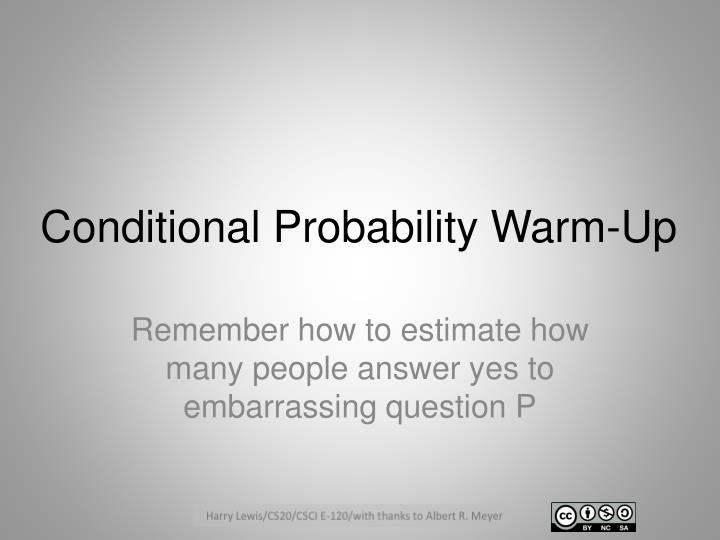 conditional probability warm up n.