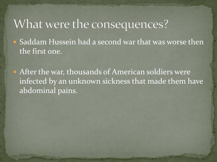 What were the consequences?