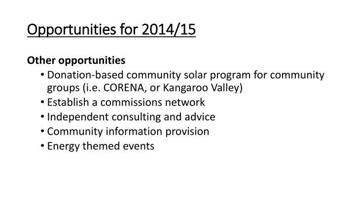 Opportunities for 2014/15