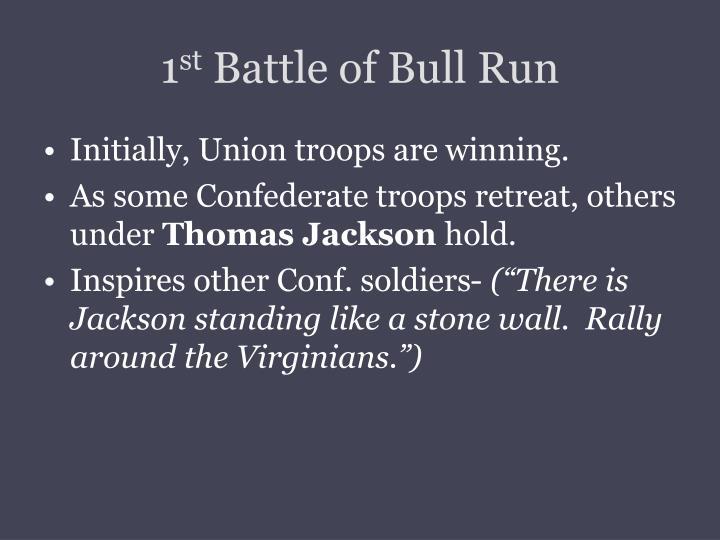 1 st battle of bull run1