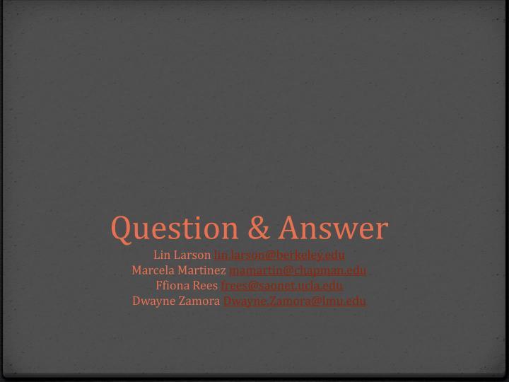 Question &