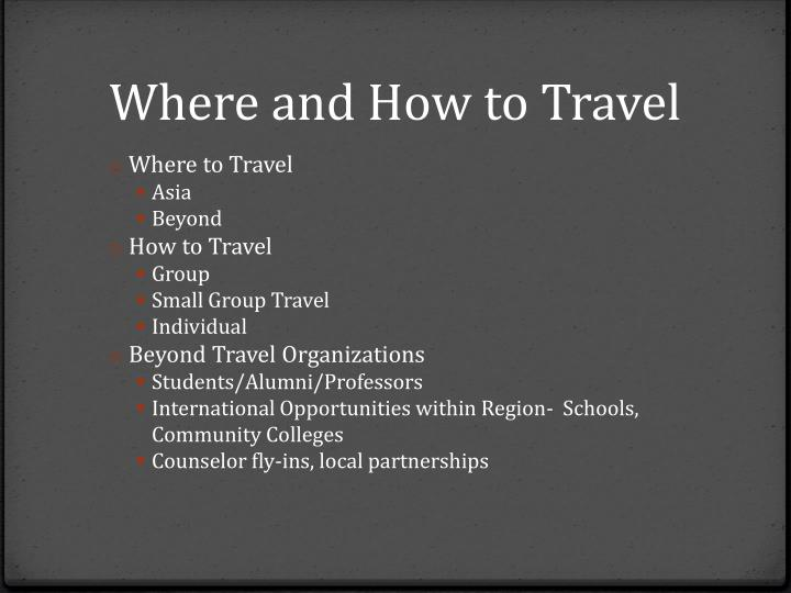 Where and How to Travel