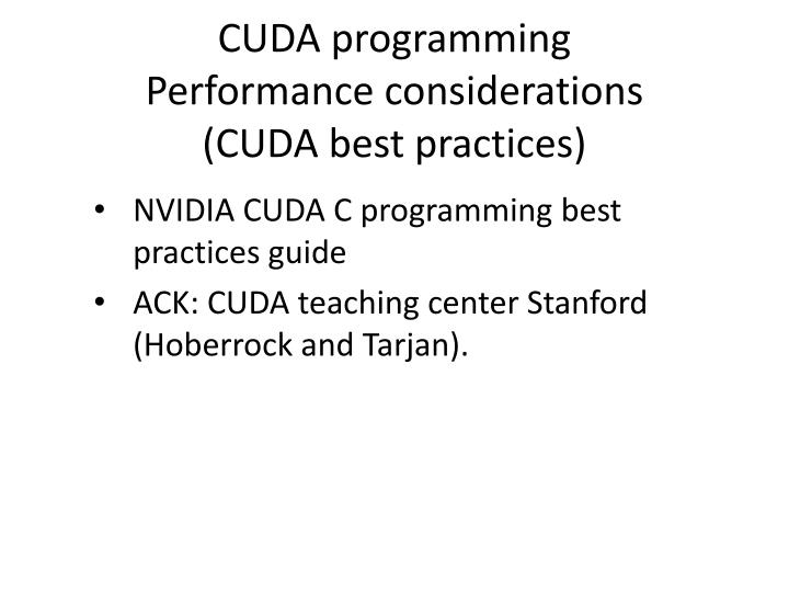cuda programming performance considerations cuda best practices n.