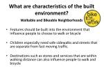 what are characteristics of the built environment