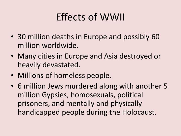Effects of WWII