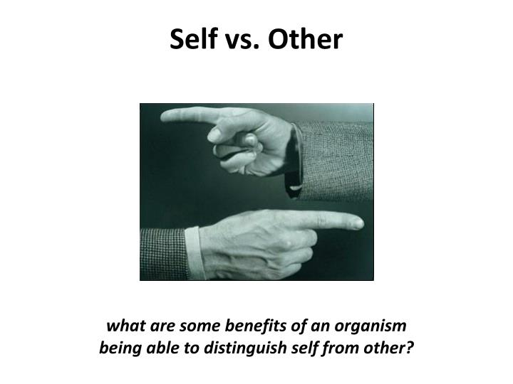 Self vs. Other